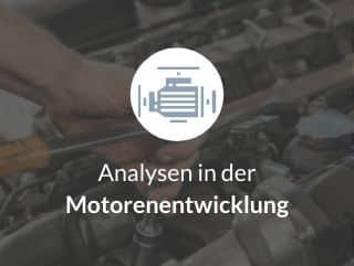 Analysen in der Motorenentwicklung