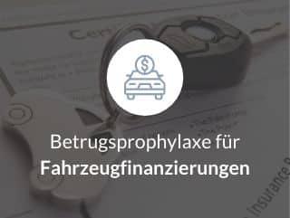 Betrugsprophylaxe für Fahrzeugfinanzierungen