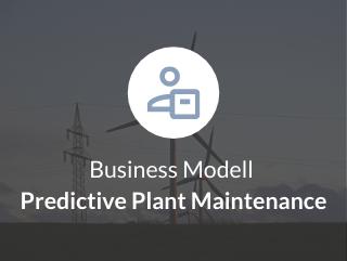 Business Modell Predictive Plant Maintenance