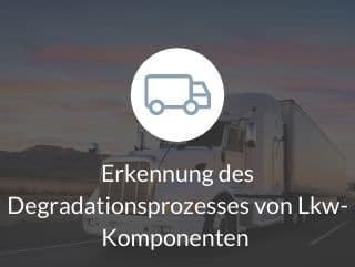 Erkennung des Degradationsprozesses von Lkw-Komponenten