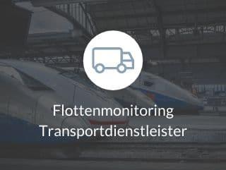 Flottenmonitoring Transportdienstleister