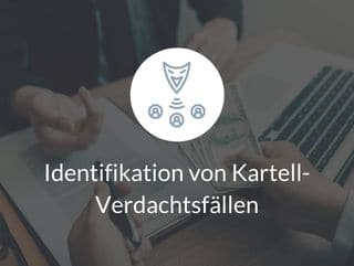 Identifikation von Kartell-Verdachtsfällen