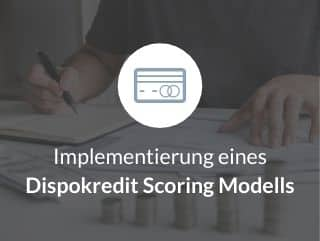 Implementierung eines Dispokredit Scoring Modells