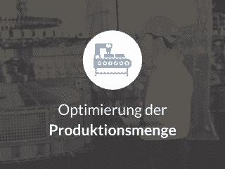 Optimierung der Produktionsmenge