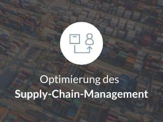 Optimierung des Supply-Chain-Management