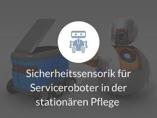 Serviceroboter stationäre Pflege