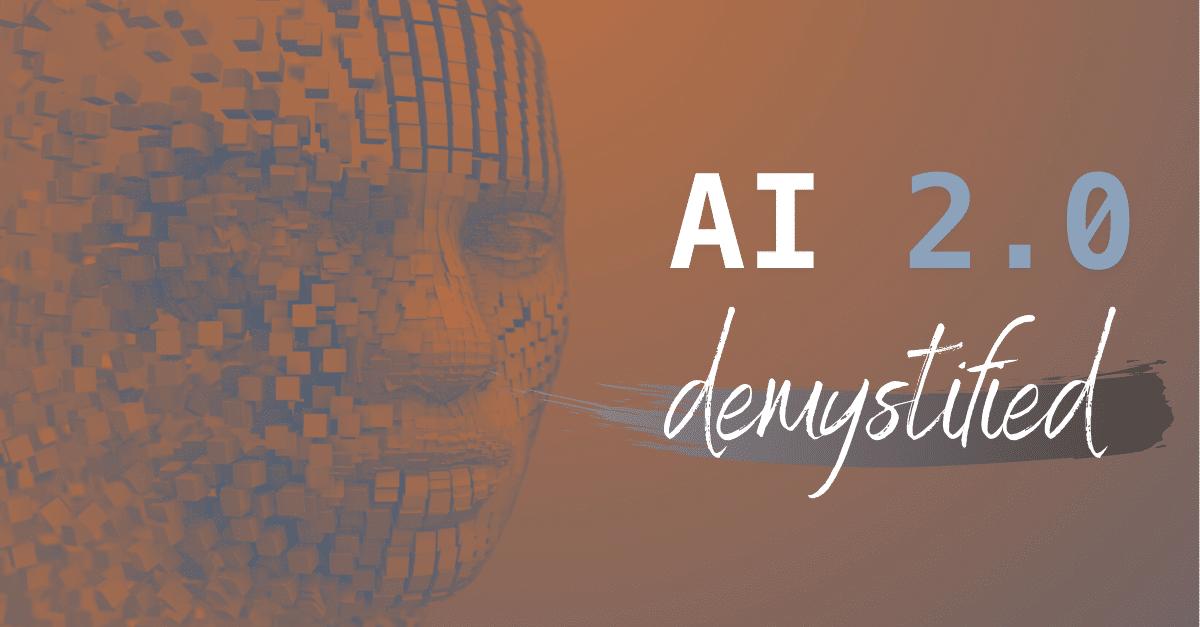 AI 2.0 - Einfach erklärt