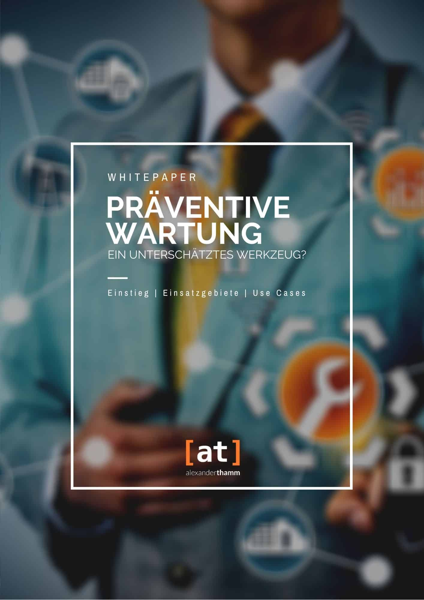 Whiteapaper_ Präventive Wartung