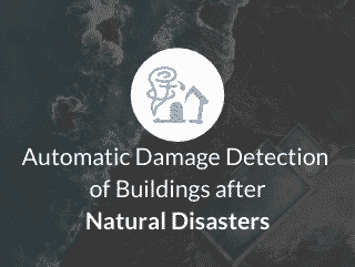 Automatic damage detection of buildings after natural disasters