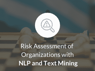 Risk Assessment of organizations by means of NLP and Text Mining