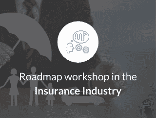 Roadmap Workshop for the insurance industry