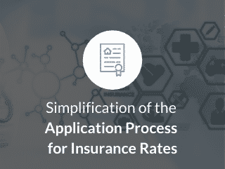 Simplification of the application process for insurance rates